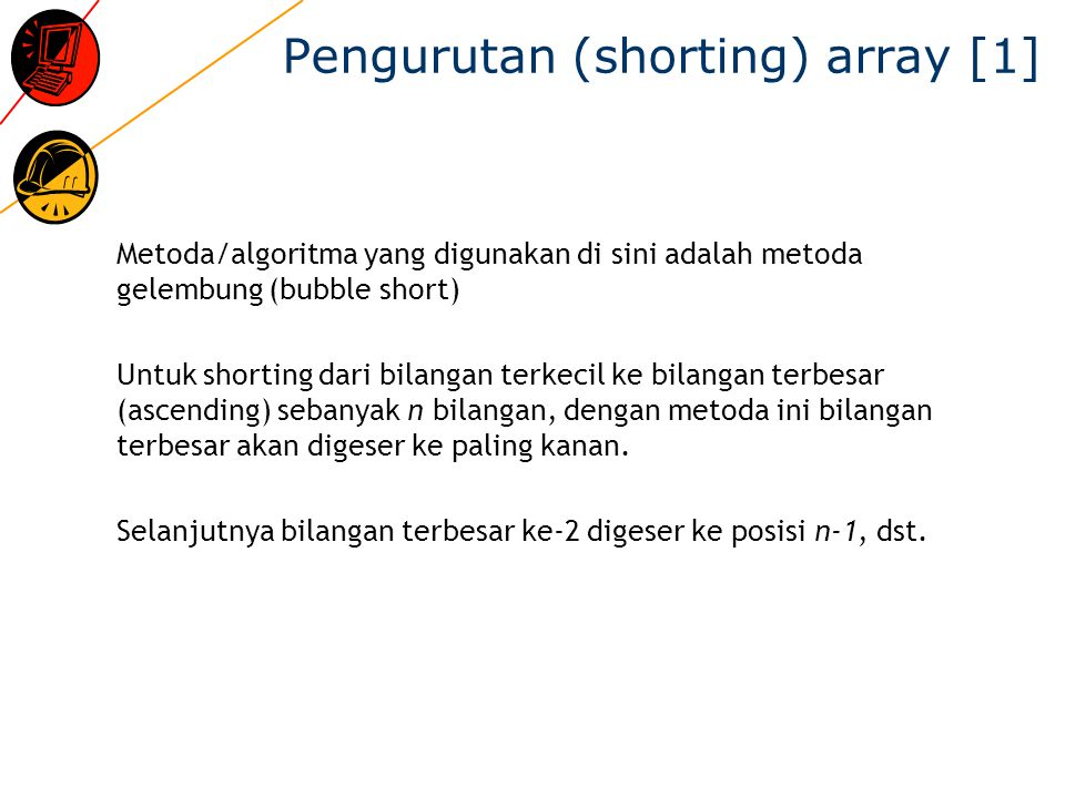 Pengurutan (shorting) array [1]